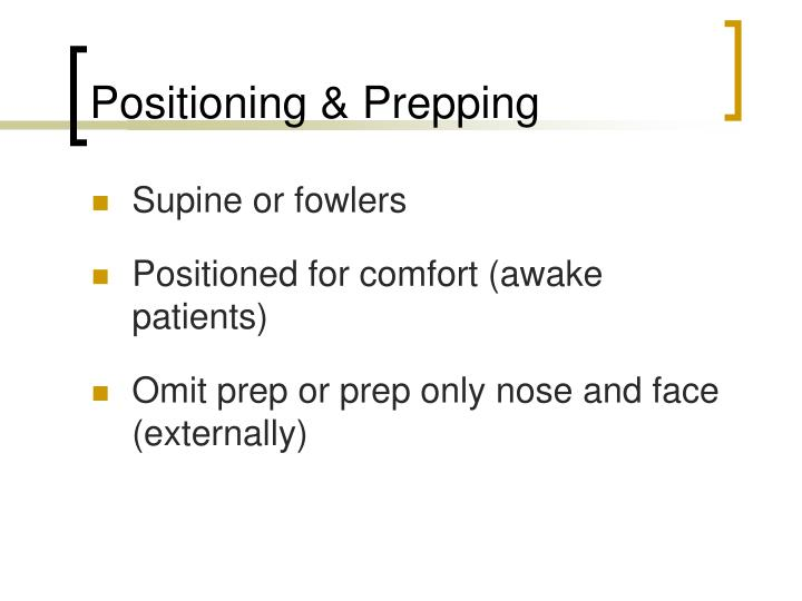 Positioning & Prepping