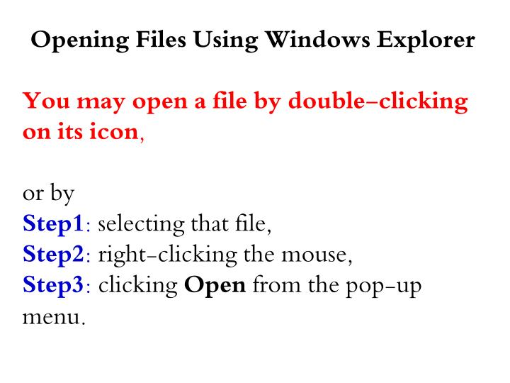 Opening Files Using Windows Explorer