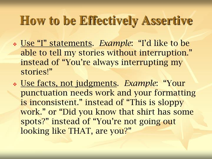 How to be Effectively Assertive
