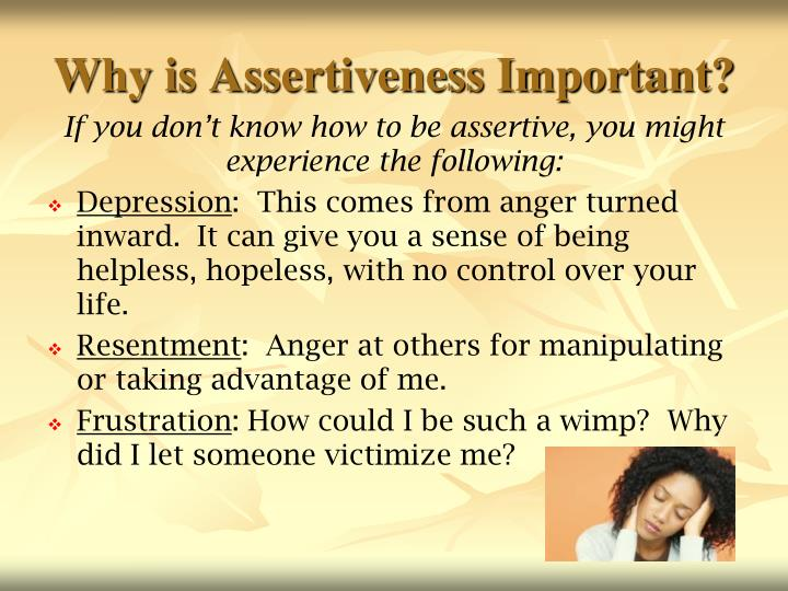 Why is Assertiveness Important?