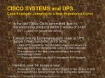 cisco systems and ups case example jumping to a new experience curve