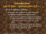 introduction last 20 years strategic uses of it cont