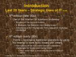 introduction last 20 years strategic uses of it cont2