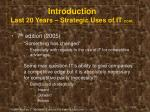 introduction last 20 years strategic uses of it cont3