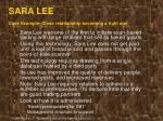 sara lee case example close relationship becoming a tight one