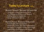 today s lecture cont