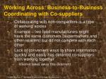 working across business to business coordinating with co suppliers