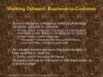working outward business to customer