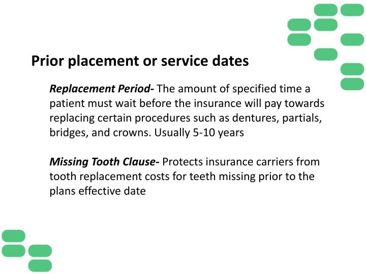 Prior placement or service dates