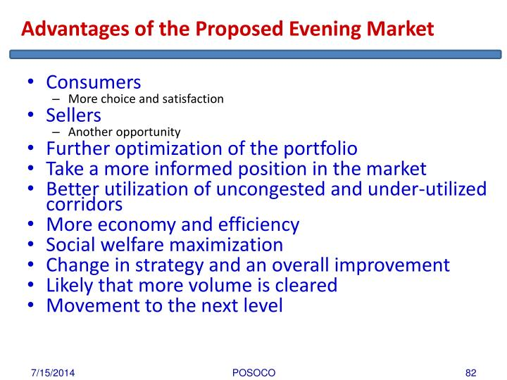 Advantages of the Proposed Evening Market