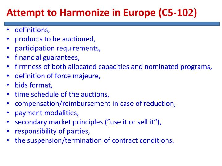 Attempt to Harmonize in Europe (C5-102)