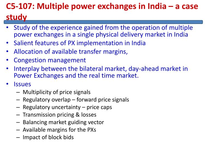C5-107: Multiple power exchanges in India – a case study