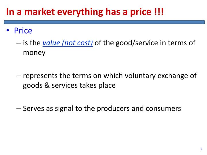 In a market everything has a price !!!