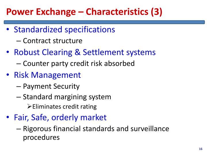 Power Exchange – Characteristics (3)
