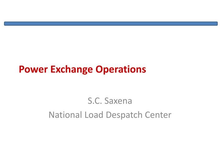 Power exchange operations