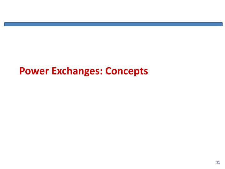 Power Exchanges: Concepts