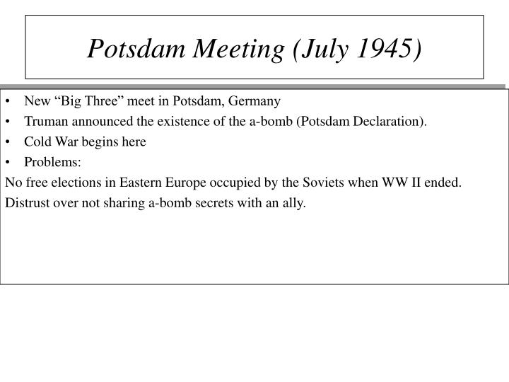Potsdam Meeting (July 1945)