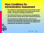 more conditions for administrative assessment