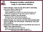 thompson seedless and rubired usage concentrate markets1