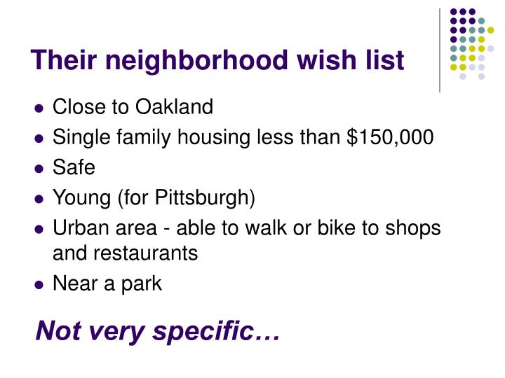 Their neighborhood wish list