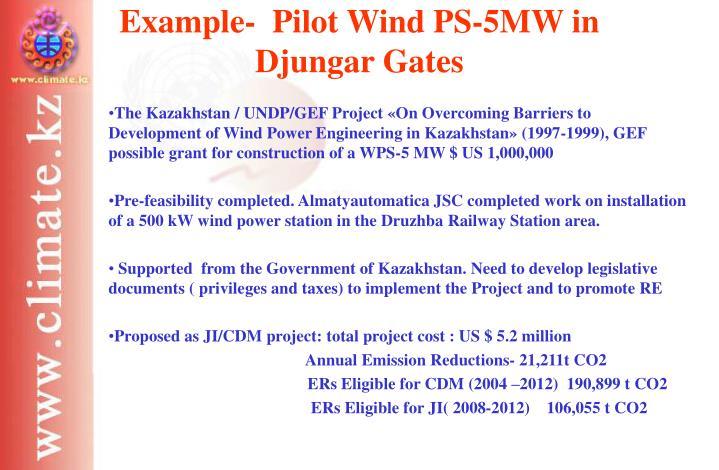 Example-  Pilot Wind PS-5MW in Djungar Gates