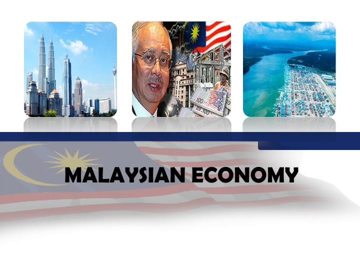 MALAYSIAN ECONOMY