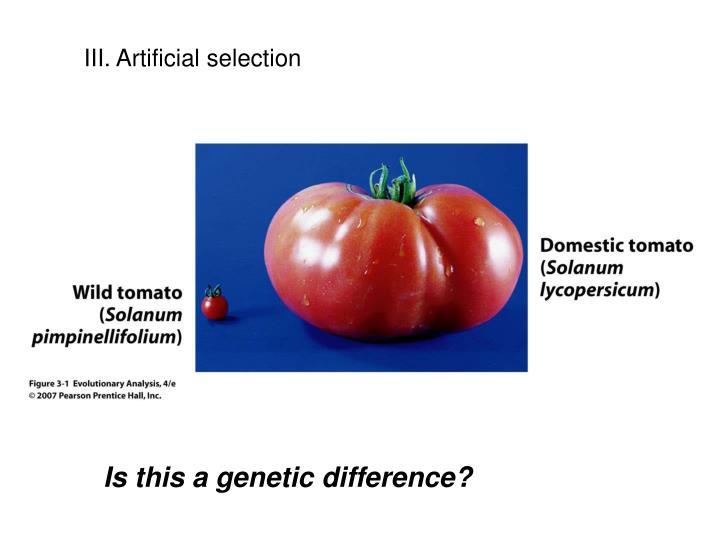 III. Artificial selection