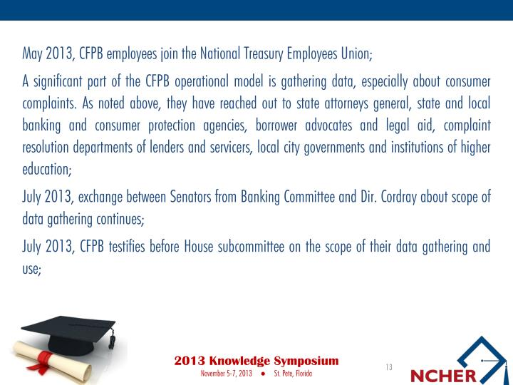 May 2013, CFPB employees join the National Treasury Employees Union;