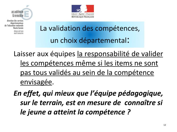 La validation des compétences,