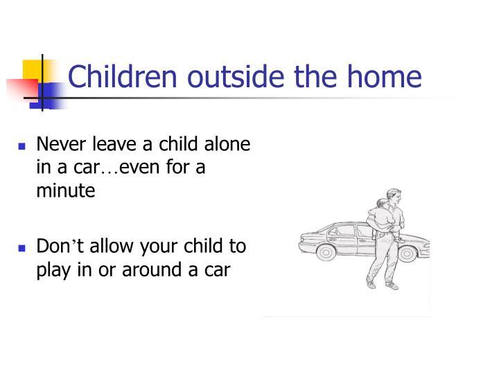 Children outside the home