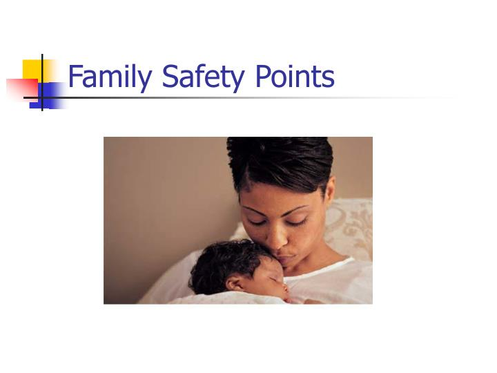 Family Safety Points