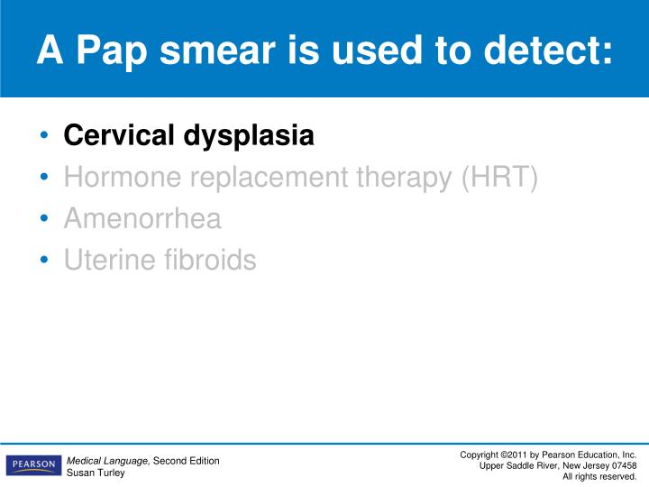 A Pap smear is used to detect: