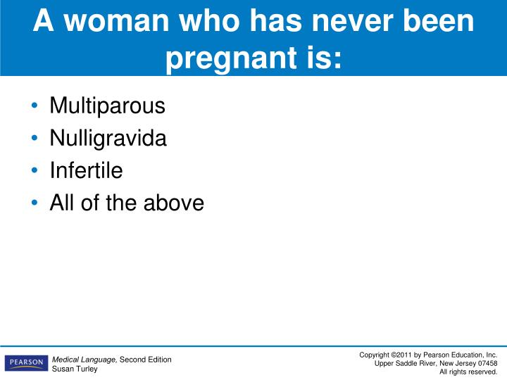 A woman who has never been pregnant is: