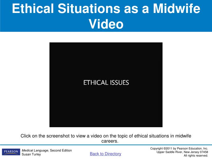Ethical Situations as a Midwife Video