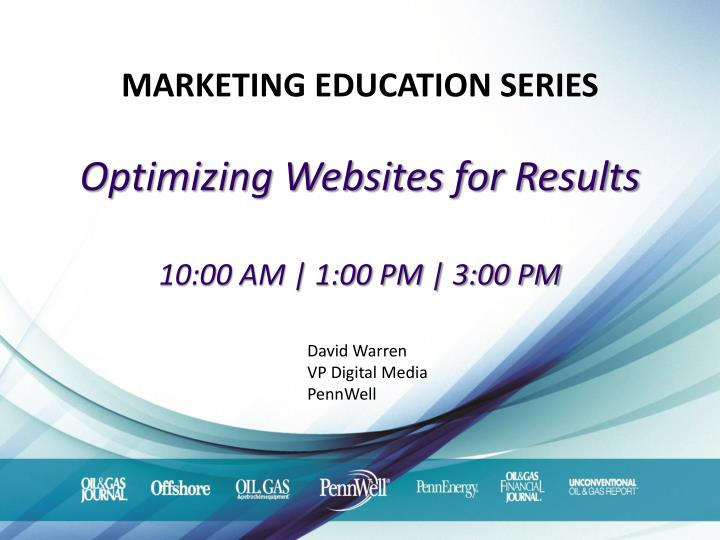 Marketing education series optimizing websites for results 10 00 am 1 00 pm 3 00 pm