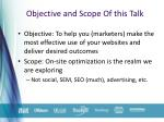 objective and scope of this talk