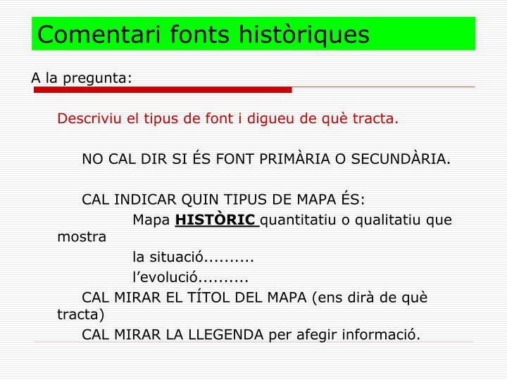 Comentari fonts històriques