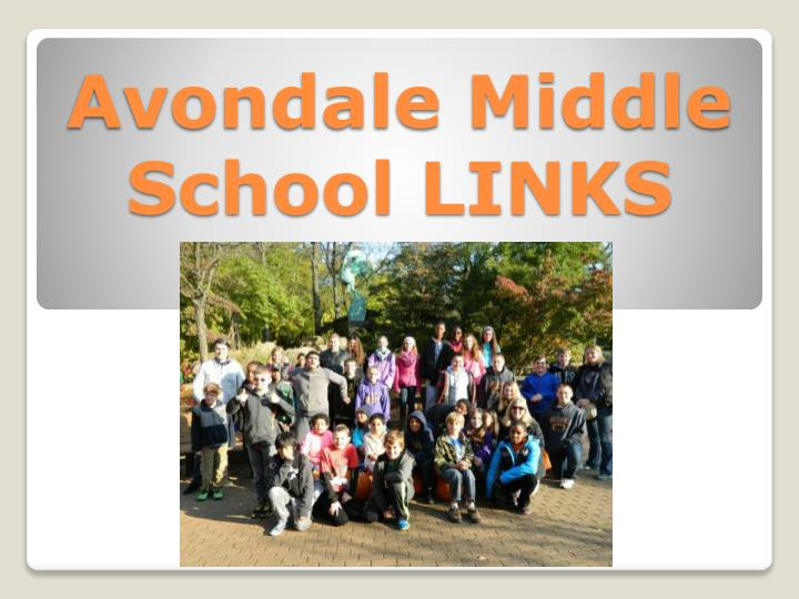 Avondale Middle School LINKS
