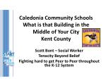 caledonia community schools what is that building in the middle of your city kent county