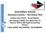 grand blanc schools genesee county you know flint