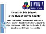 livonia public schools in the hub of wayne county