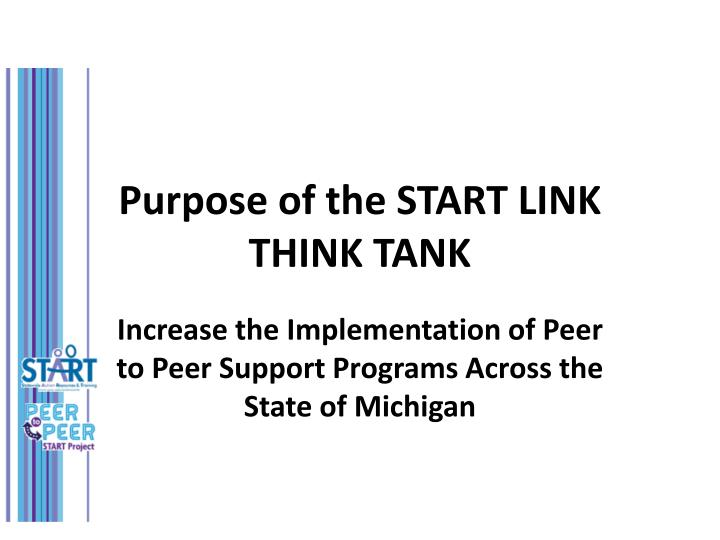 Purpose of the START LINK