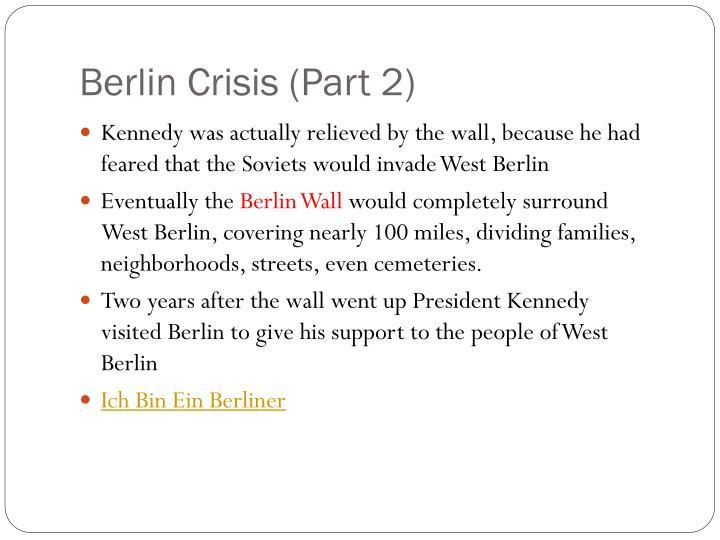 Berlin Crisis (Part 2)
