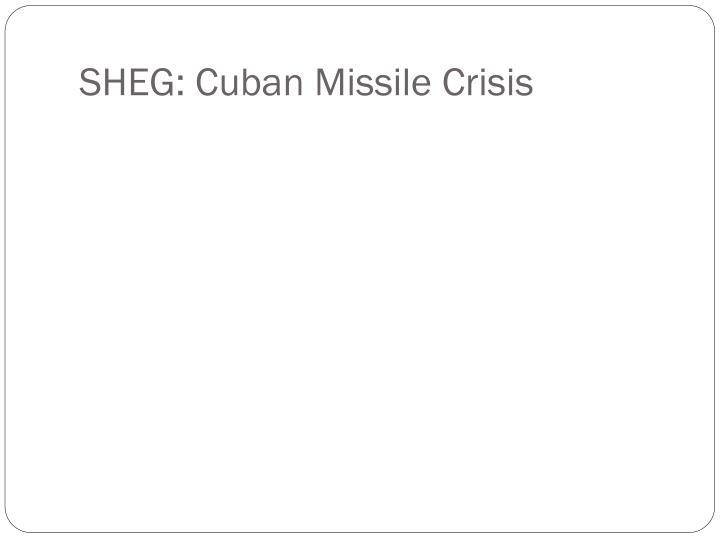 SHEG: Cuban Missile Crisis