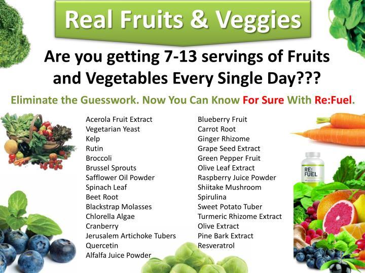 Real Fruits & Veggies