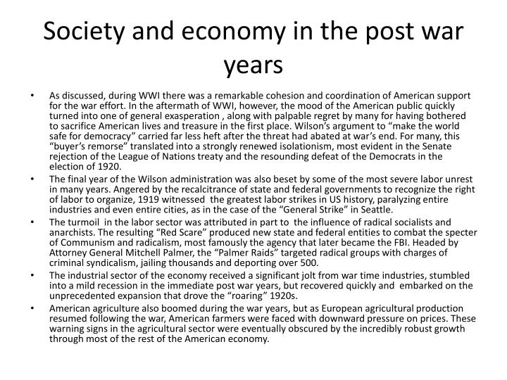 Society and economy in the post war years