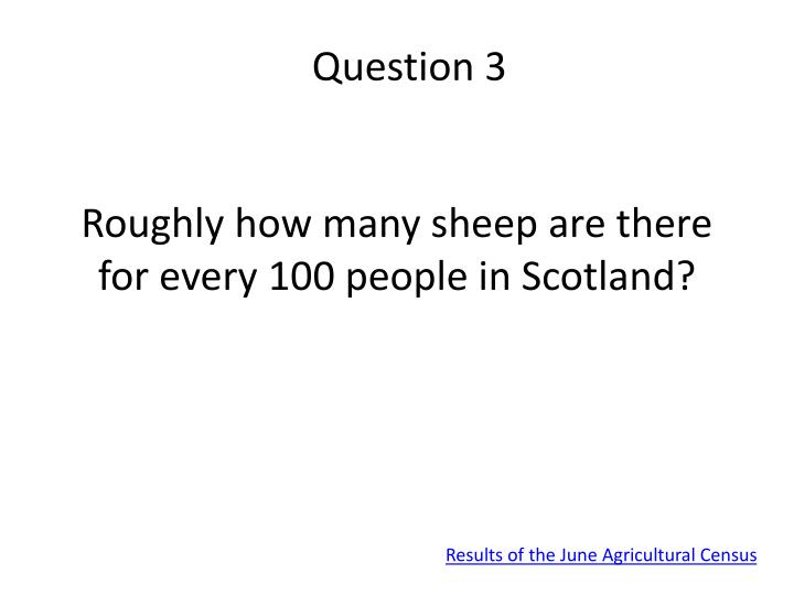 Question 3