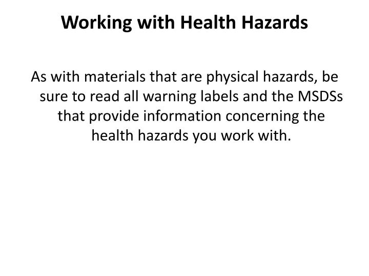 Working with Health Hazards