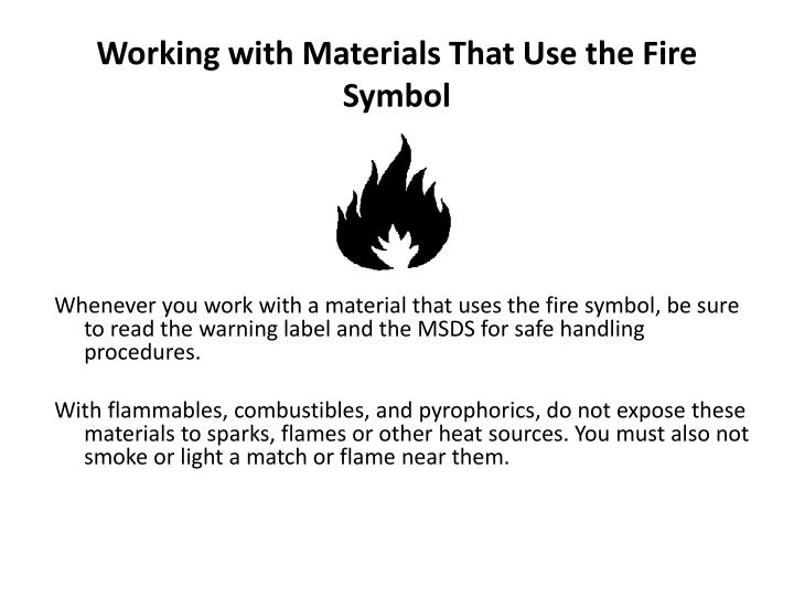Working with Materials That Use the Fire Symbol