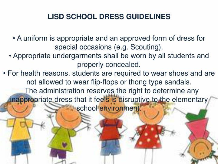 LISD SCHOOL DRESS GUIDELINES